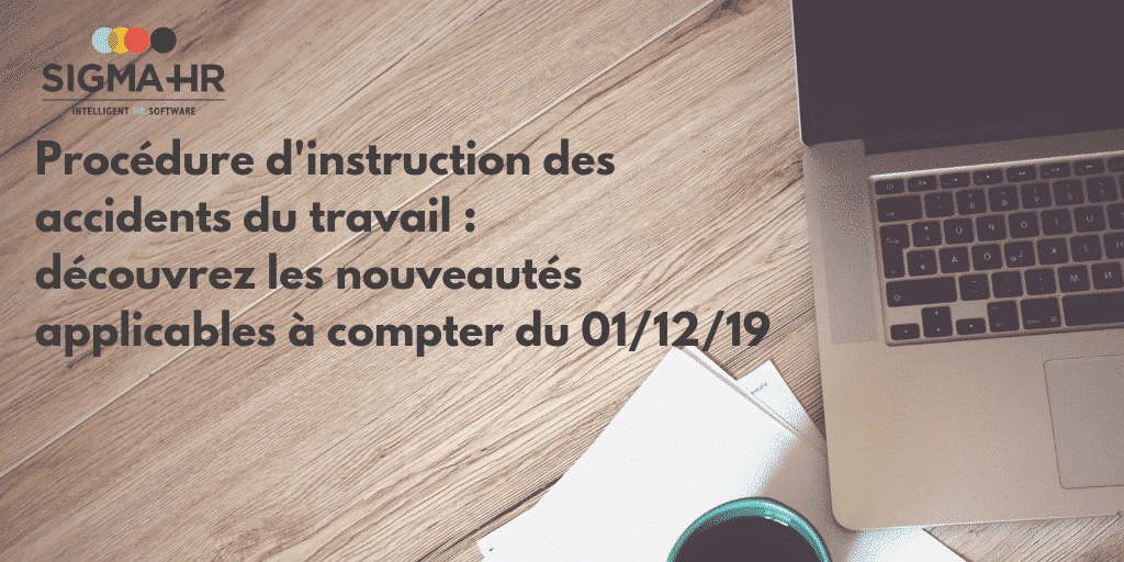 Réforme de la procédure d'instruction des déclarations d'accidents du travail